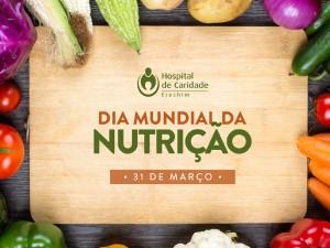Dia Mundial da Nutrição