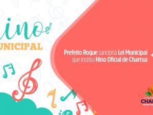 Prefeito Roque sanciona Lei Municipal que institui Hino Oficial de Charrua